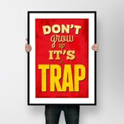 ПОСТЕР 'DON'T GROW UP IT'S A TRAP'