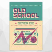 ПОСТЕР 'OLD SCHOOL NEVER DIE'